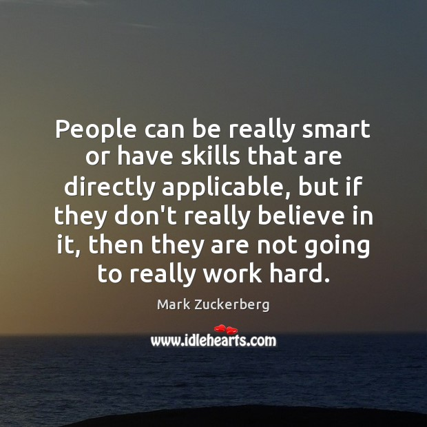 Image, People can be really smart or have skills that are directly applicable,