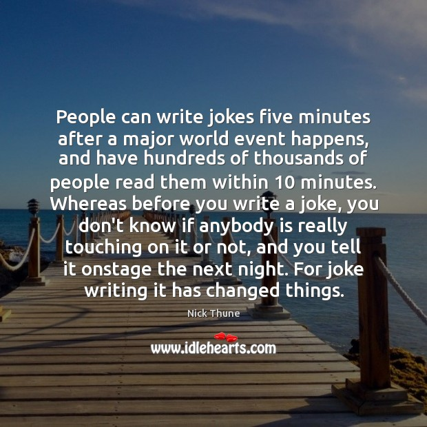 People can write jokes five minutes after a major world event happens, Image