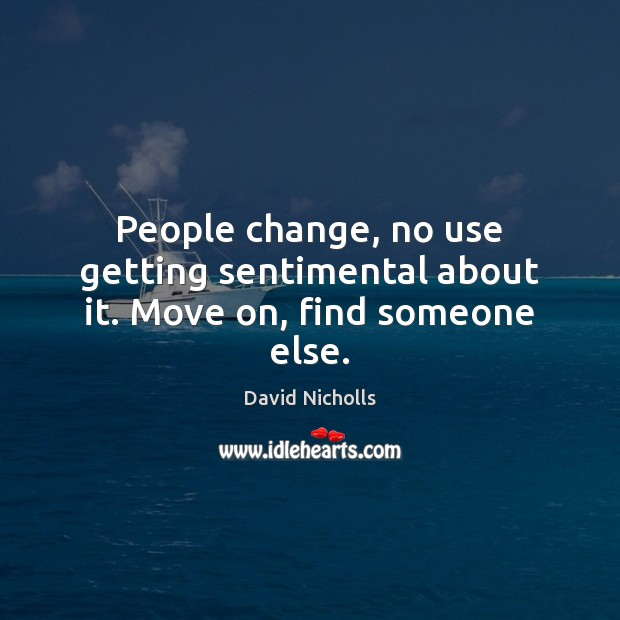 Picture Quote by David Nicholls