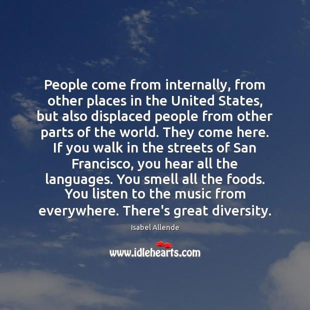 People come from internally, from other places in the United States, but Image