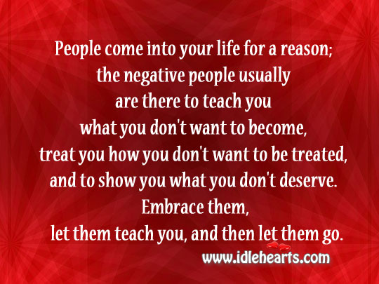People come into your life for a reason. Image