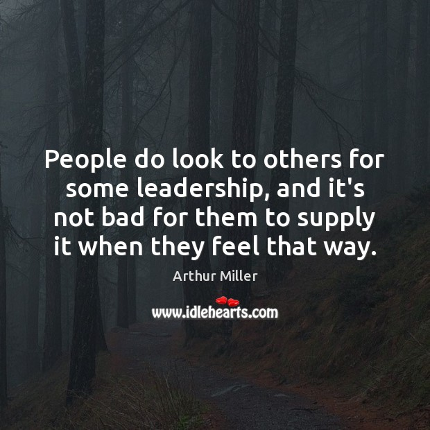 Image, People do look to others for some leadership, and it's not bad