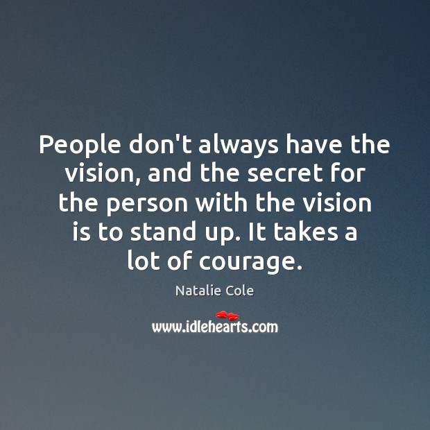 Image, People don't always have the vision, and the secret for the person