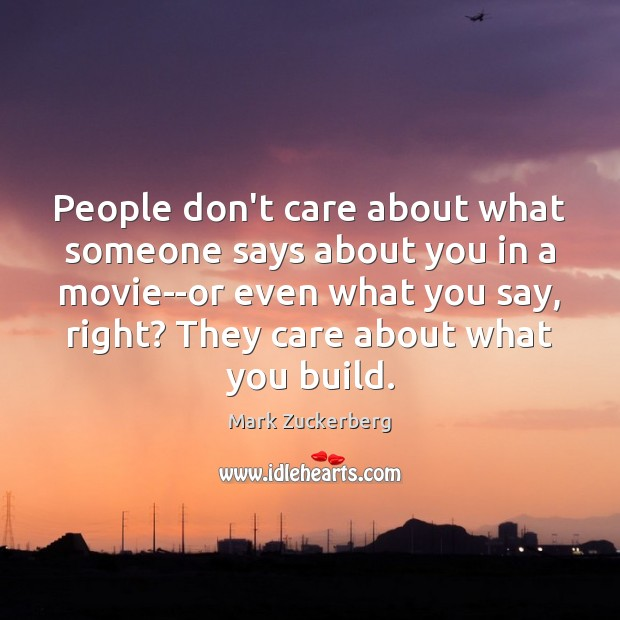 Image, People don't care about what someone says about you in a movie–or