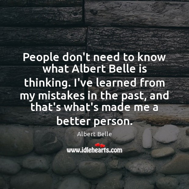 People don't need to know what Albert Belle is thinking. I've learned Image