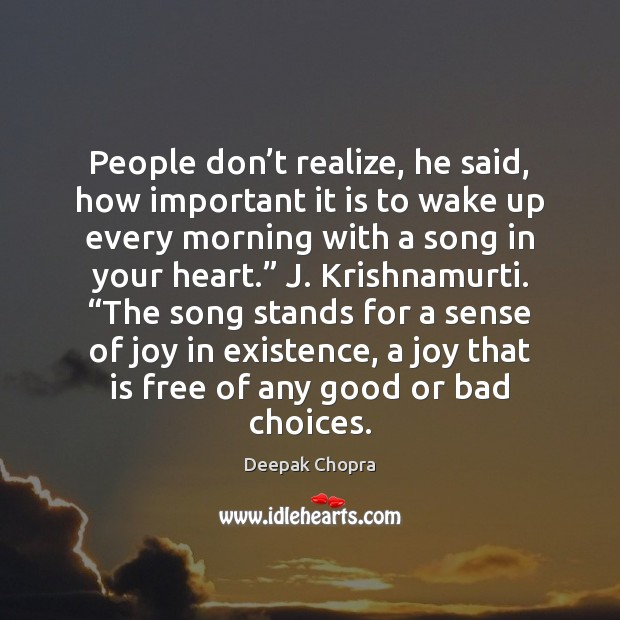 Image, People don't realize, he said, how important it is to wake