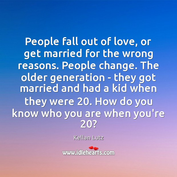 People fall out of love, or get married for the wrong reasons. Image