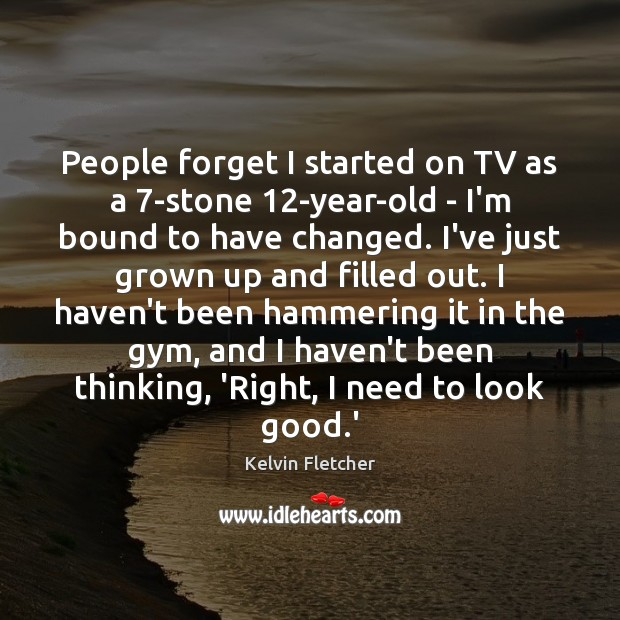 Image, People forget I started on TV as a 7-stone 12-year-old – I'm