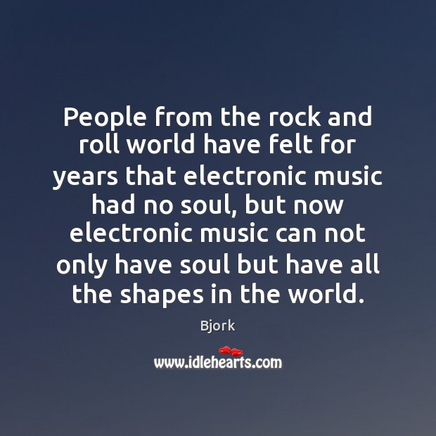 Image, People from the rock and roll world have felt for years that