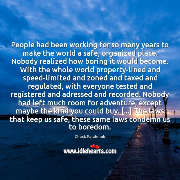 People had been working for so many years to make the world Image