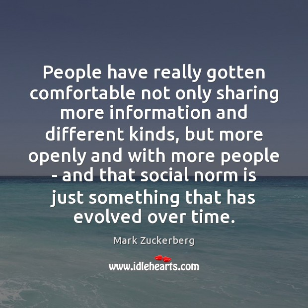 Image, People have really gotten comfortable not only sharing more information and different