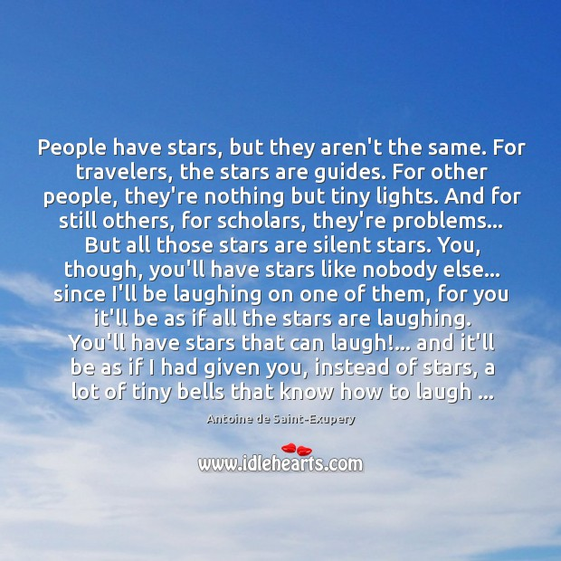 People have stars, but they aren't the same. For travelers, the stars Image