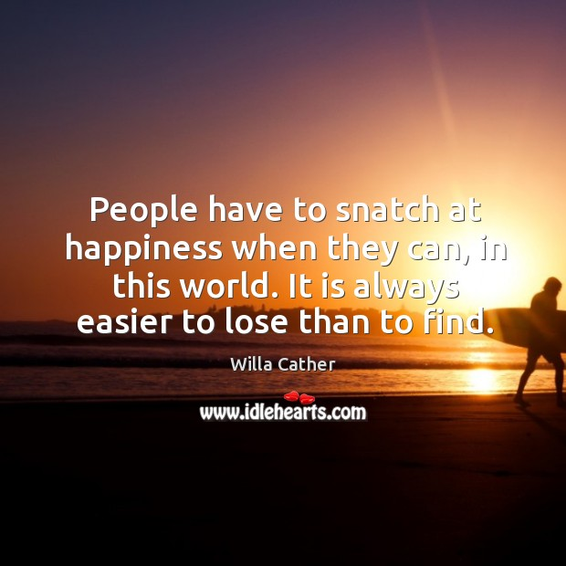 People have to snatch at happiness when they can, in this world. Image