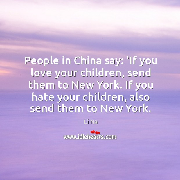 People in China say: 'If you love your children, send them to Image