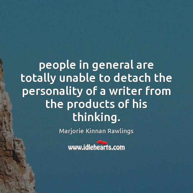 People in general are totally unable to detach the personality of a Image