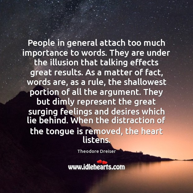 Image, People in general attach too much importance to words. They are under