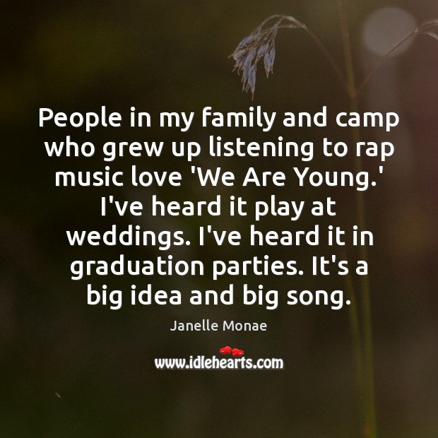 People in my family and camp who grew up listening to rap Graduation Quotes Image