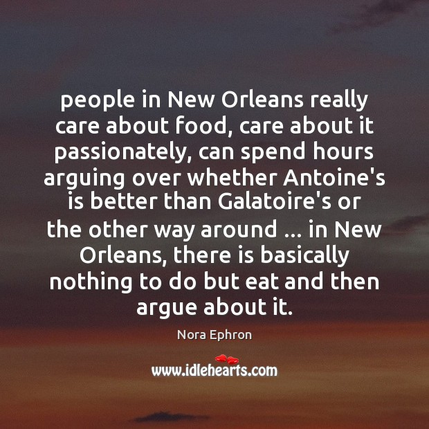 People in New Orleans really care about food, care about it passionately, Image