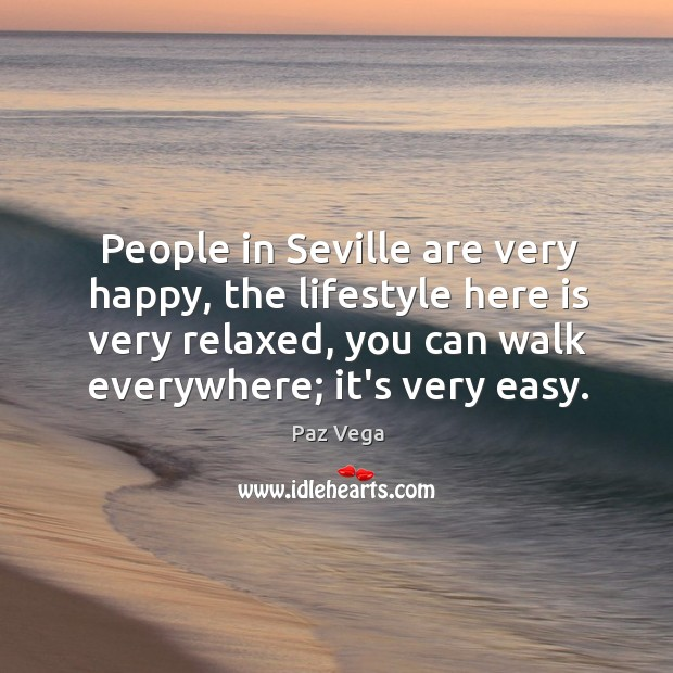 People in Seville are very happy, the lifestyle here is very relaxed, Image