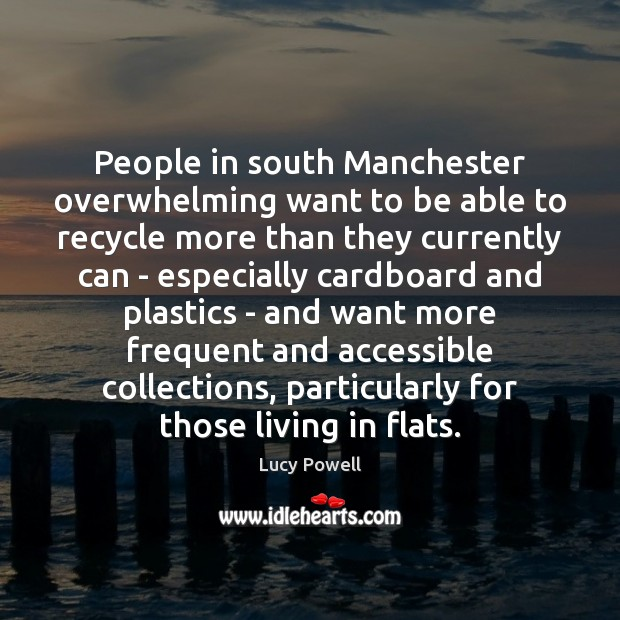 People in south Manchester overwhelming want to be able to recycle more Image
