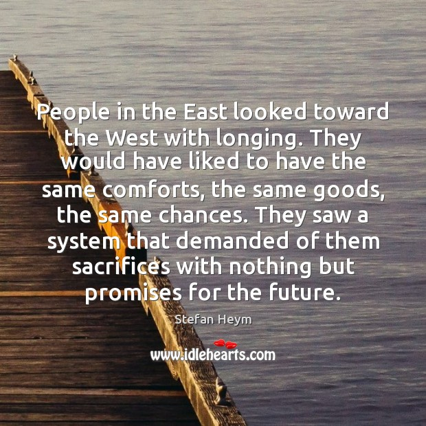 People in the East looked toward the West with longing. They would Image