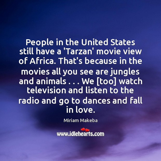 People in the United States still have a 'Tarzan' movie view of Image