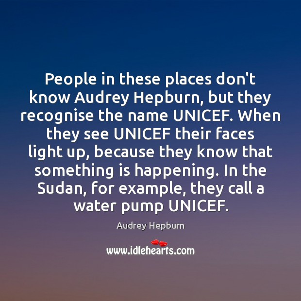 People in these places don't know Audrey Hepburn, but they recognise the Image