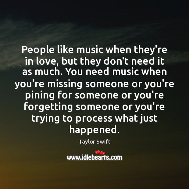 Image, People like music when they're in love, but they don't need it