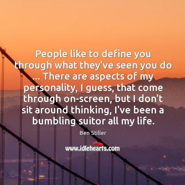 People like to define you through what they've seen you do … There Image