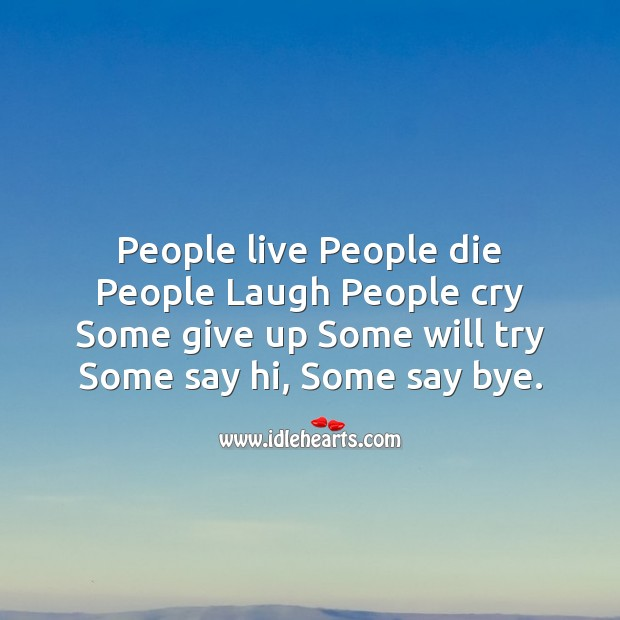 People live people die Friendship Day Messages Image