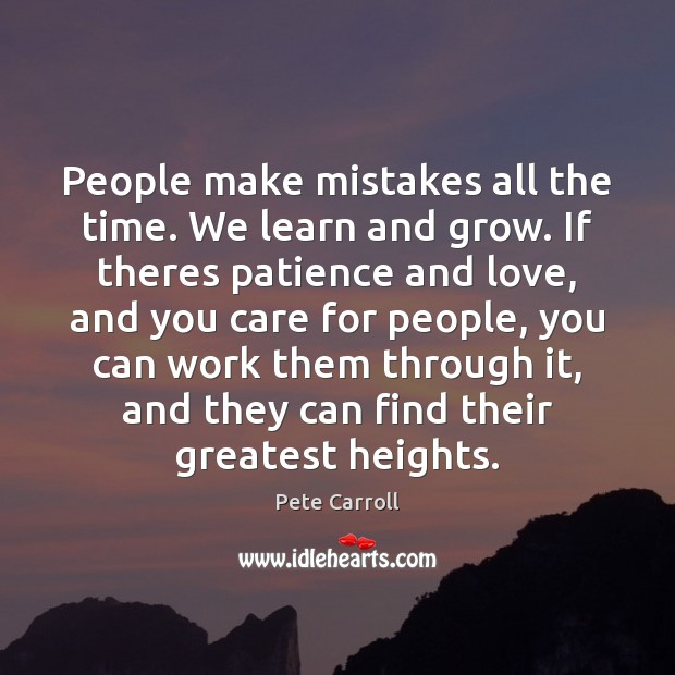 People make mistakes all the time. We learn and grow. If theres Image