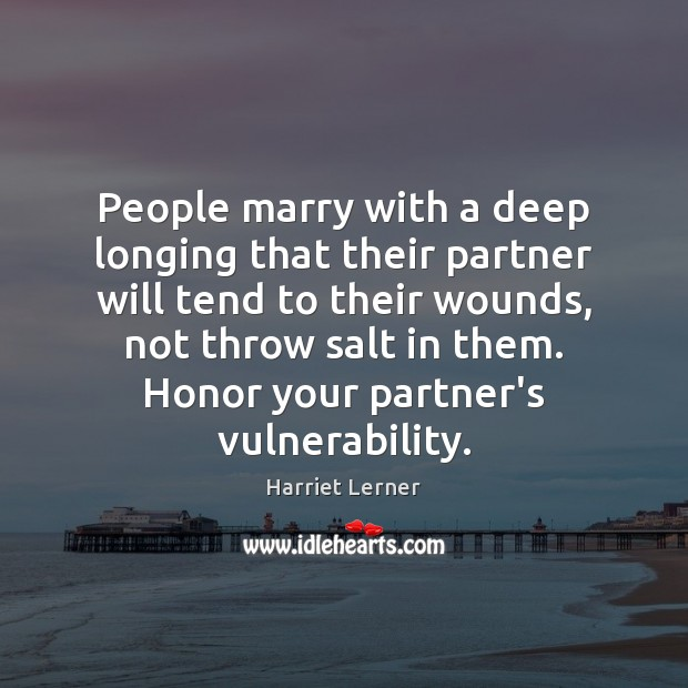 Image, People marry with a deep longing that their partner will tend to