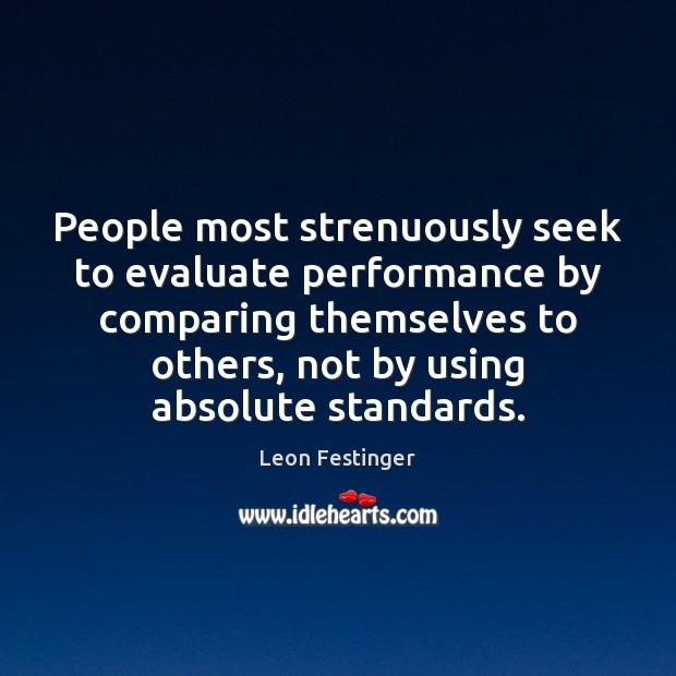 Image, People most strenuously seek to evaluate performance by comparing themselves to others,