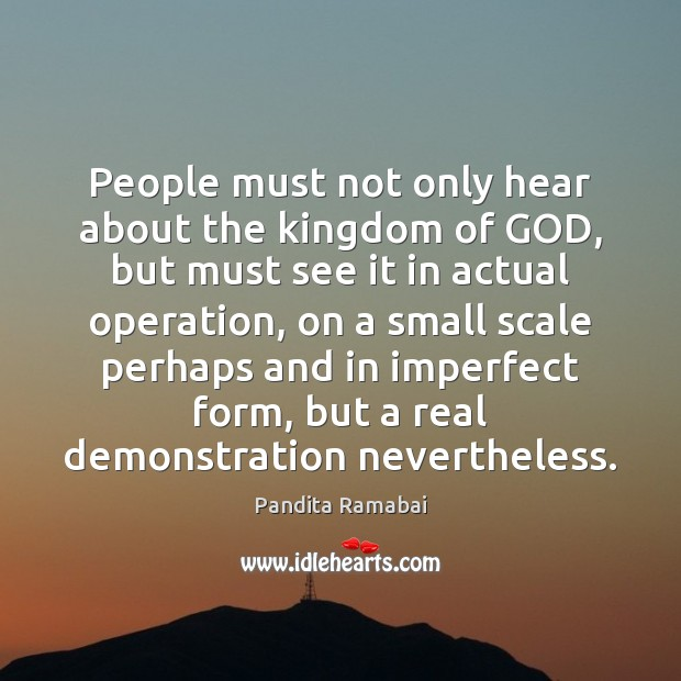 Image, People must not only hear about the kingdom of GOD, but must