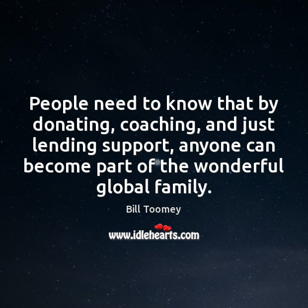 Image, People need to know that by donating, coaching, and just lending support,