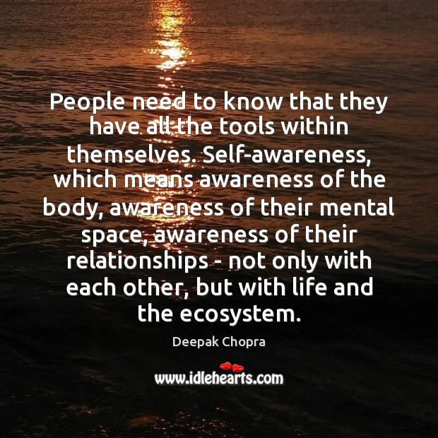 People need to know that they have all the tools within themselves. Image