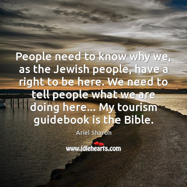 People need to know why we, as the Jewish people, have a Image