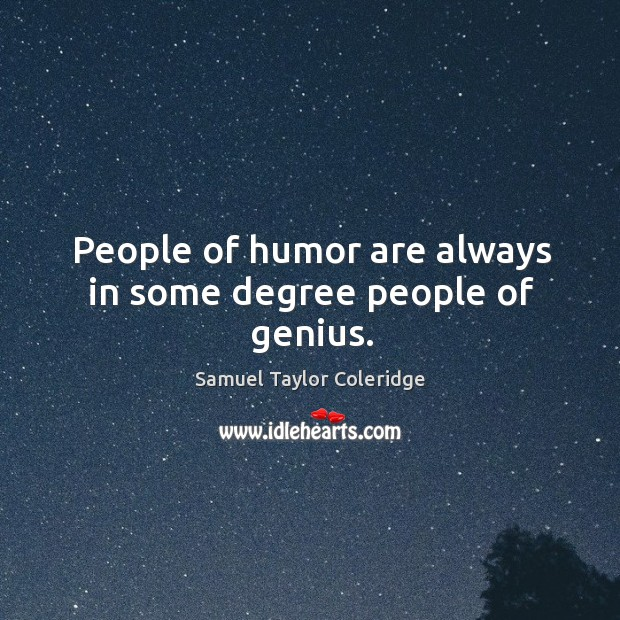 People of humor are always in some degree people of genius. Image