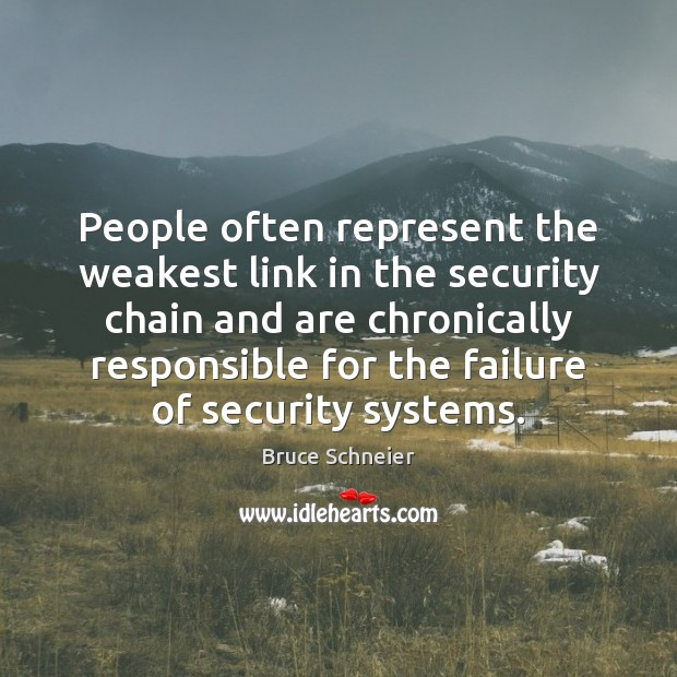 Image, People often represent the weakest link in the security chain and are