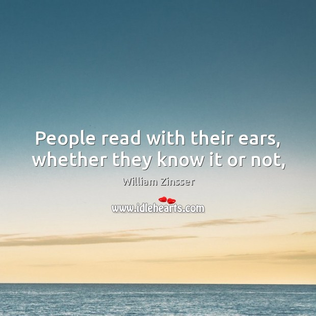 People read with their ears, whether they know it or not, Image