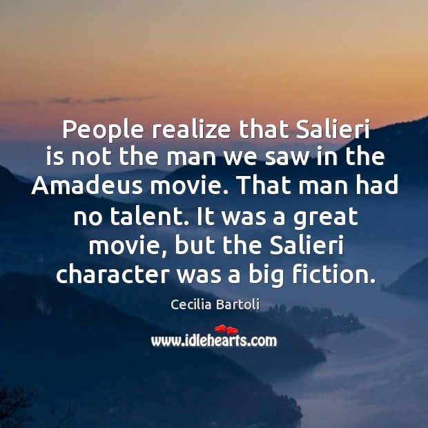 Image, People realize that salieri is not the man we saw in the amadeus movie. That man had no talent.