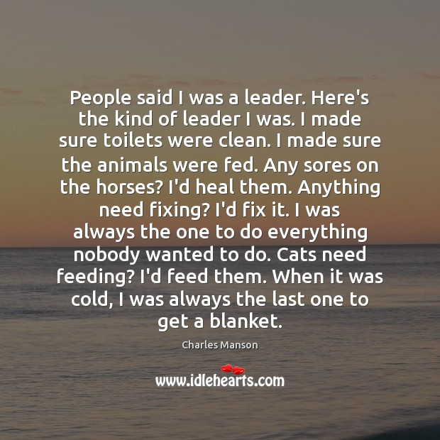 People said I was a leader. Here's the kind of leader I Heal Quotes Image