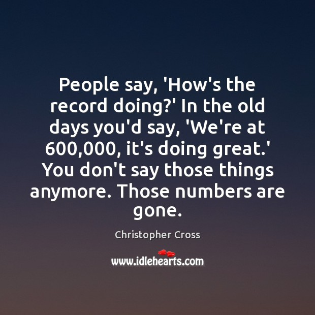 Picture Quote by Christopher Cross