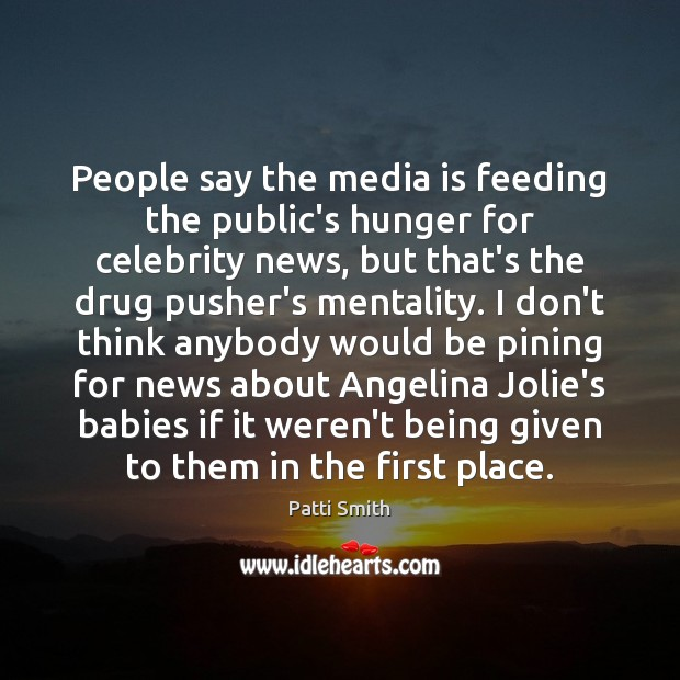 Image, People say the media is feeding the public's hunger for celebrity news,