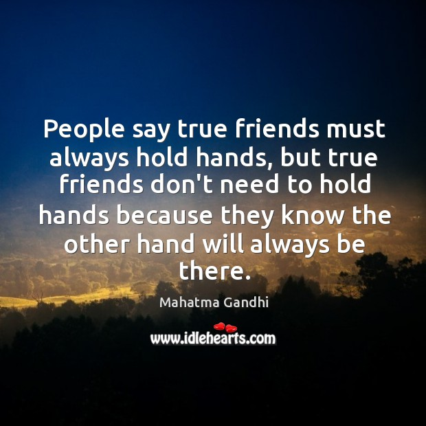 Image, People say true friends must always hold hands