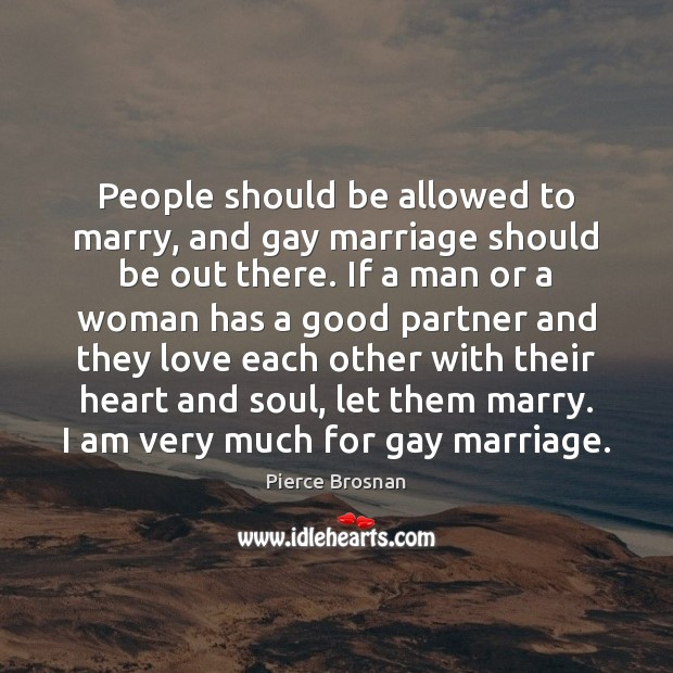 Image, People should be allowed to marry, and gay marriage should be out