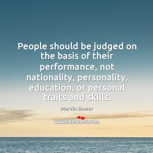 People should be judged on the basis of their performance Image
