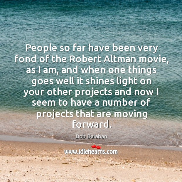 Image, People so far have been very fond of the robert altman movie, as I am, and when one