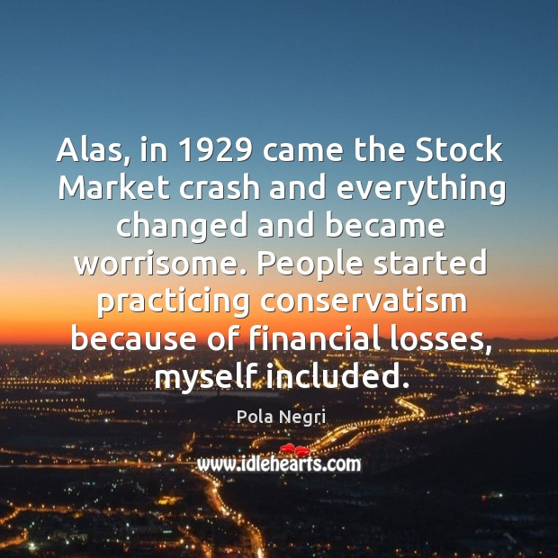 People started practicing conservatism because of financial losses, myself included. Image