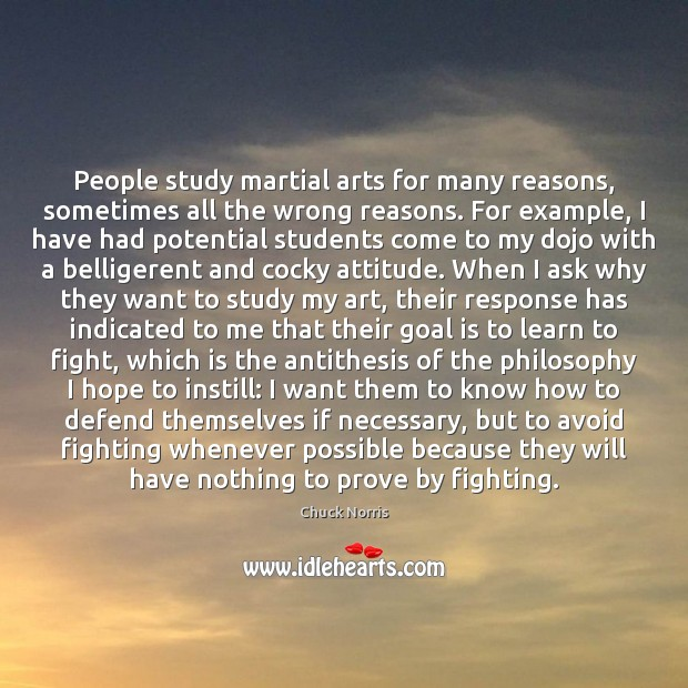 Image, People study martial arts for many reasons, sometimes all the wrong reasons.